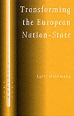 Transforming the European Nation-State Dynamics of Internationalization  2001 9780761963271 Front Cover