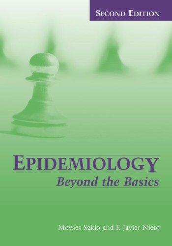 Epidemiology Beyond the Basics 2nd 2007 (Revised) edition cover