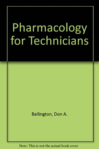 Pharmacology for Technicians 2nd 2003 9780763815271 Front Cover