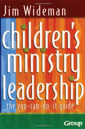 Children's Ministry Leadership The You-Can-Do-It Guide  2003 edition cover