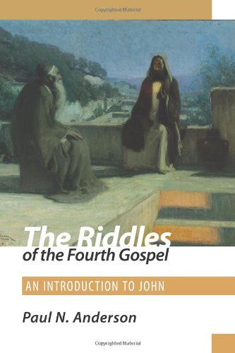 Riddles of the Fourth Gospel An Introduction to John  2011 edition cover
