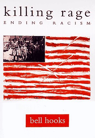 Killing Rage Ending Racism  1996 (Revised) edition cover