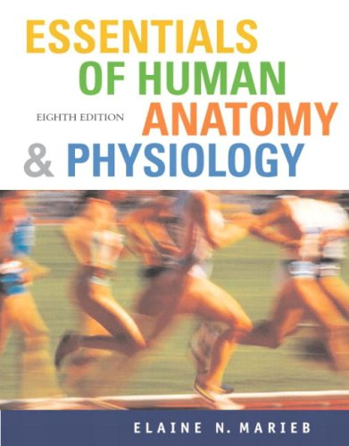 Essentials of Human Anatomy and Physiology with Essentials of InterActive Physiology  8th 2006 (Revised) edition cover
