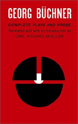 Georg Buchner Complete Plays and Prose N/A edition cover