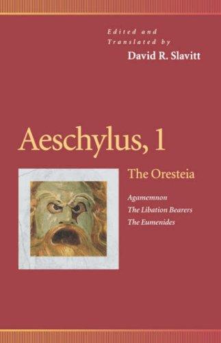 Aeschylus, 1 The Oresteia (Agamemnon, the Libation Bearers, the Eumenides)  1998 edition cover