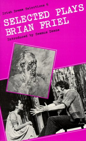Selected Plays of Brian Friel  N/A edition cover