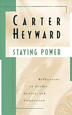 Staying Power : Reflections on Gender, Justice and Compassion 1st edition cover