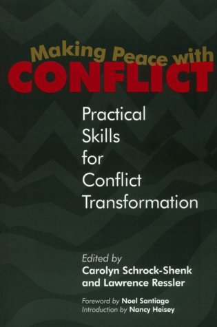 Making Peace with Conflict Practical Skills for Conflict Transformation  1999 edition cover