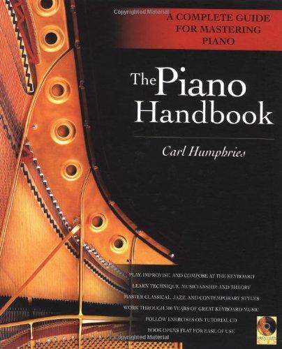 Piano Handbook A Complete Guide for Mastering Piano  2002 edition cover