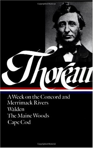 Thoreau A Week on the Concord and Merrimack Rivers; Walden; the Maine Woods; Cape Cod  1985 edition cover