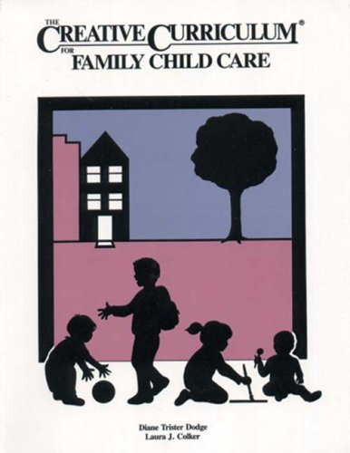 Creative Curriculum for Family Child Care  1998 edition cover