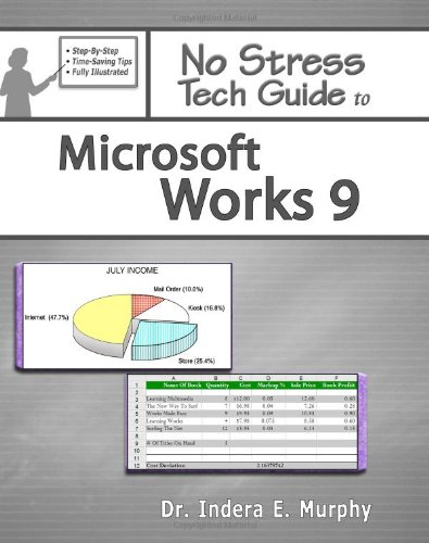 No Stress Tech Guide to Microsoft Works 9  2008 edition cover