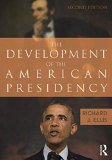 The Development of the American Presidency:   2015 edition cover