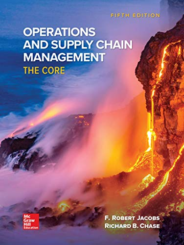 Operations and Supply Chain Management: The Core  2019 9781260443271 Front Cover