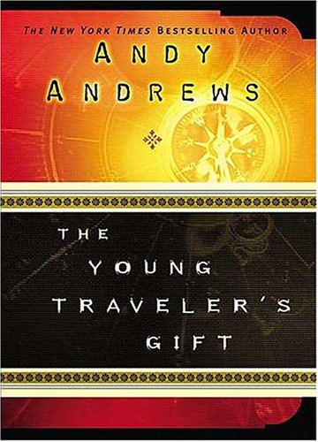 Young Traveler's Gift   2004 9781400304271 Front Cover