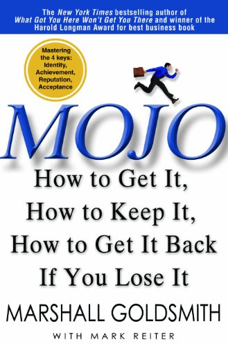 Mojo How to Get It, How to Keep It, How to Get It Back If You Lose It  2010 edition cover