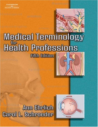 Medical Terminology for Health Professions  5th 2005 9781401860271 Front Cover