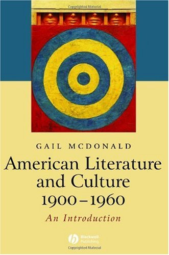 American Literature and Culture, 1900 - 1960   2006 9781405101271 Front Cover