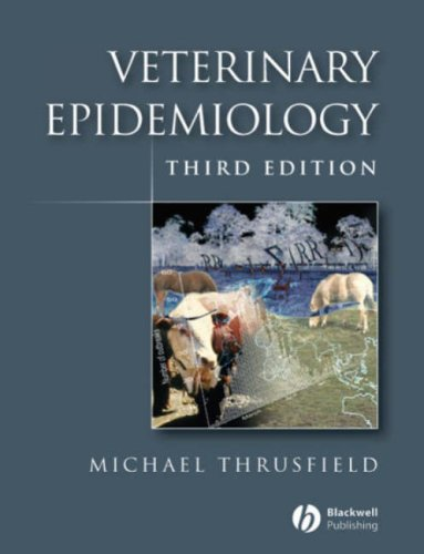 Veterinary Epidemiology  3rd 2007 (Revised) edition cover