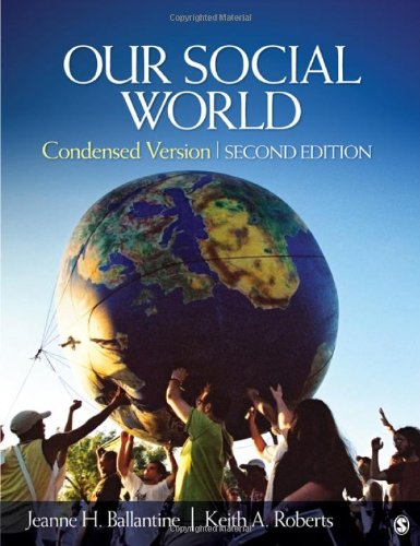 Our Social World Condensed Version 2nd 2012 9781412987271 Front Cover