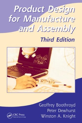 Product Design for Manufacture and Assembly  3rd 2010 (Revised) edition cover