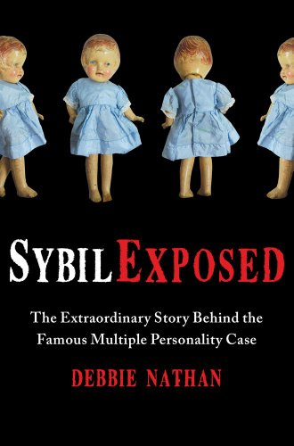 Sybil Exposed The Extraordinary Story Behind the Famous Multiple Personality Case  2011 edition cover