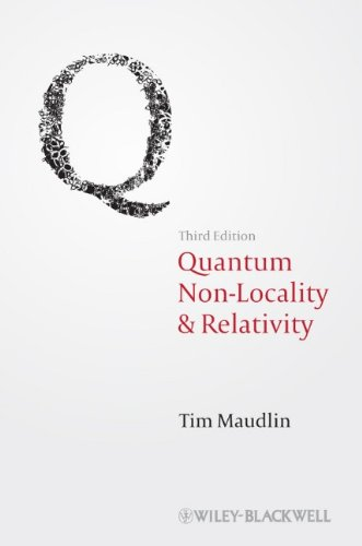 Quantum Non-Locality and Relativity Metaphysical Intimations of Modern Physics 3rd 2011 edition cover