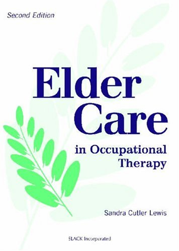 Elder Care in Occupational Therapy  2nd 2002 edition cover