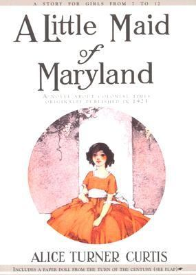 Little Maid of Maryland   1997 (Reprint) 9781557093271 Front Cover