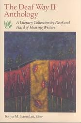 Deaf Way II Anthology A Literary Collection of Deaf and Hard of Hearing Writers  2002 edition cover