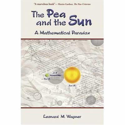 Pea and the Sun A Mathematical Paradox  2007 edition cover