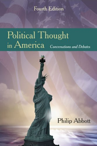 Political Thought in America Conversations and Debates 4th edition cover