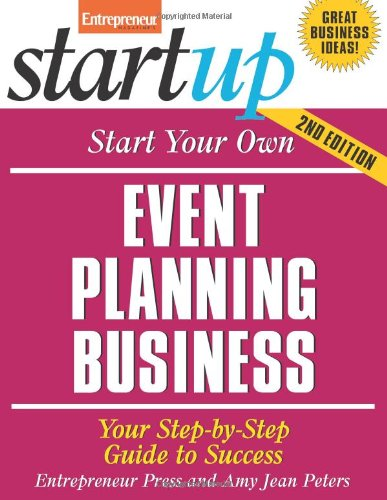 Start Your Own Event Planning Business Your Step-by-Step Guide to Success 2nd 2008 edition cover