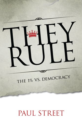 They Rule The 1% vs. Democracy  2014 edition cover