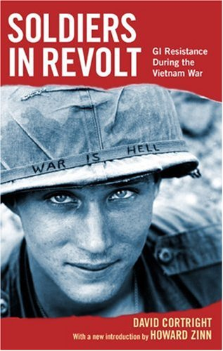 Soldiers in Revolt GI Resistance During the Vietnam War  2005 edition cover