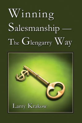 Winning Salesmanship The Glengarry Way N/A 9781934759271 Front Cover