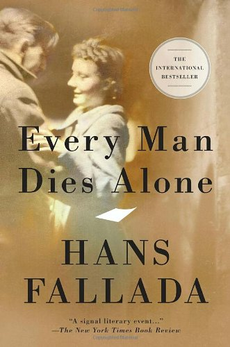 Every Man Dies Alone   2010 9781935554271 Front Cover