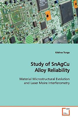 Study of Snagcu Alloy Reliability   2009 edition cover