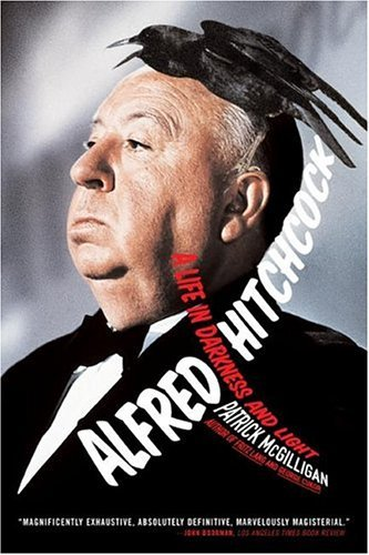 Alfred Hitchcock A Life in Darkness and Light N/A edition cover