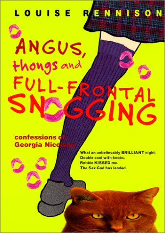 Angus, Thongs and Full-Frontal Snogging Confessions of Georgia Nicolson  1999 9780064472272 Front Cover