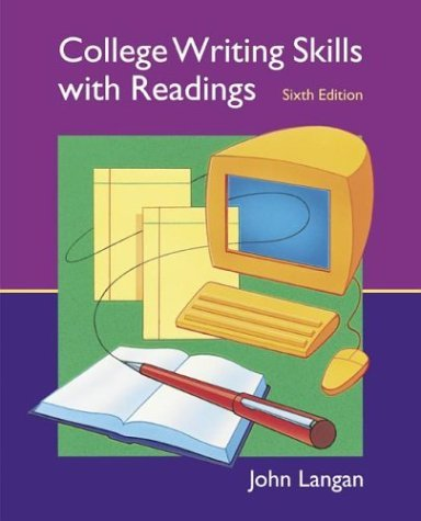 College Writing Skills with Readings Text, Student CD, User's Guide, and Online Learning Center Powered by Catalyst 6th 2005 (Revised) 9780072996272 Front Cover