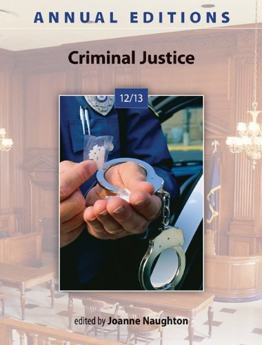 Annual Editions: Criminal Justice 12/13  36th 2013 9780078051272 Front Cover