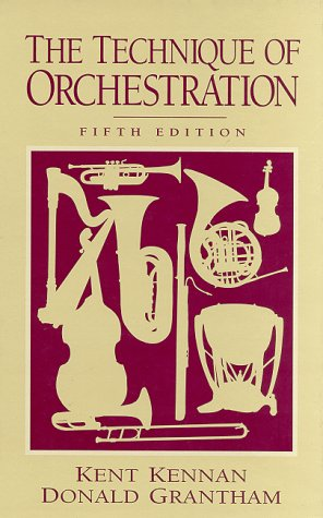 Technique of Orchestration  5th 1997 edition cover