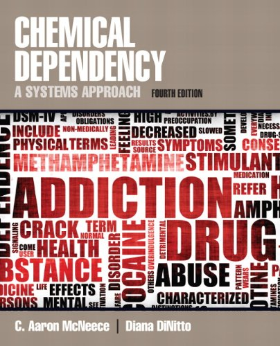 Chemical Dependency A Systems Approach 4th 2012 (Revised) edition cover