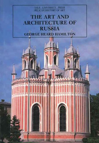 Art and Architecture of Russia  3rd 1983 (Reprint) edition cover