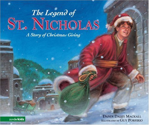 Legend of St. Nicholas A Story of Christmas Giving  2007 9780310713272 Front Cover