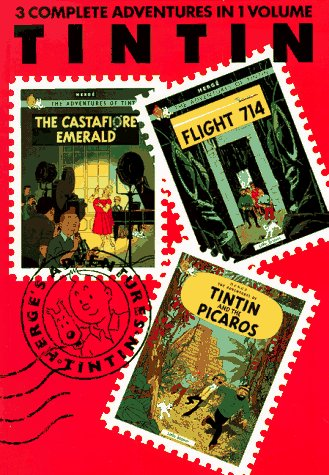 Adventures of Tintin The Castafiore Emerald; Flight 714 to Sydney ; Tintin and the Picaros N/A edition cover