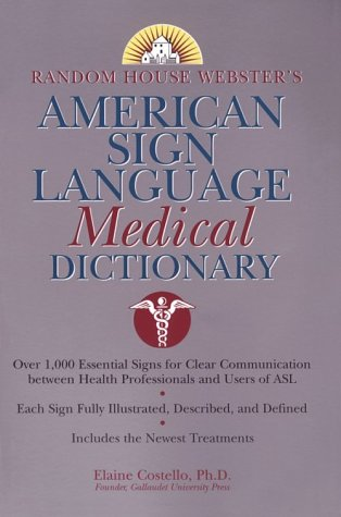 Random House Webster's American Sign Language Medical Dictionary   2000 (Large Type) edition cover