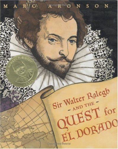 Sir Walter Ralegh and the Quest for el Dorado   2000 (Teachers Edition, Instructors Manual, etc.) edition cover