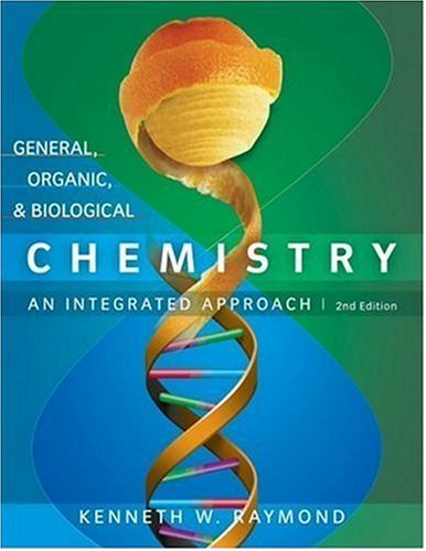 General, Organic, and Biological Chemistry An Integrated Approach 2nd 2008 9780470129272 Front Cover